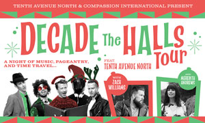 Tenth Avenue North - Decade the Halls Tour